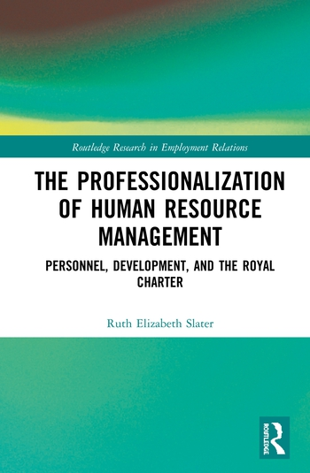 The Professionalisation of Human Resource Management Personnel, Development, and the Royal Charter book cover