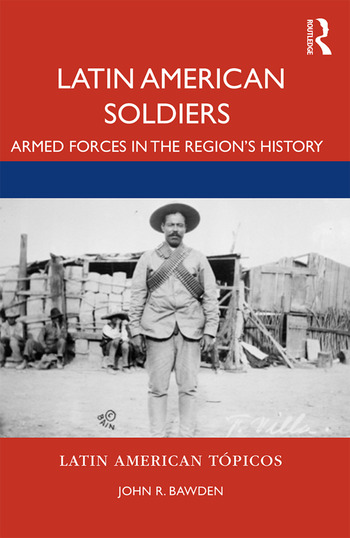 Latin American Soldiers Armed forces in the region's history book cover