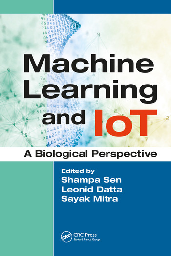 Machine Learning and IoT A Biological Perspective book cover