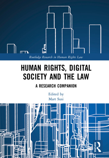 Human Rights, Digital Society and the Law A Research Companion book cover