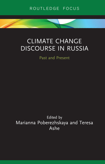 Climate Change Discourse in Russia Past and Present book cover