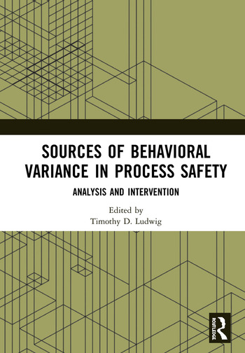Sources of Behavioral Variance in Process Safety Analysis and Intervention book cover
