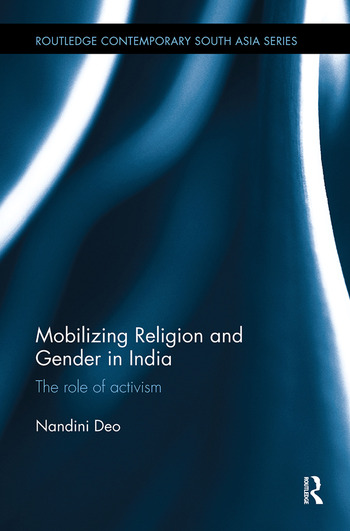 Mobilizing Religion and Gender in India The Role of Activism book cover