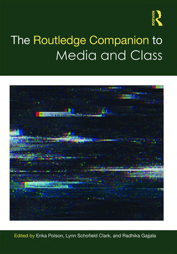 The Routledge Companion to Media and Class book cover
