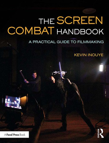 The Screen Combat Handbook A Practical Guide for Filmmakers book cover