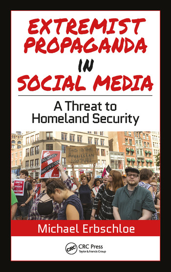 Extremist Propaganda in Social Media A Threat to Homeland Security book cover