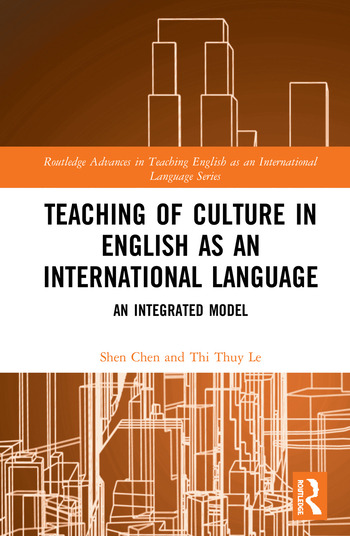 Teaching of Culture in English as an International Language An Integrated Model book cover