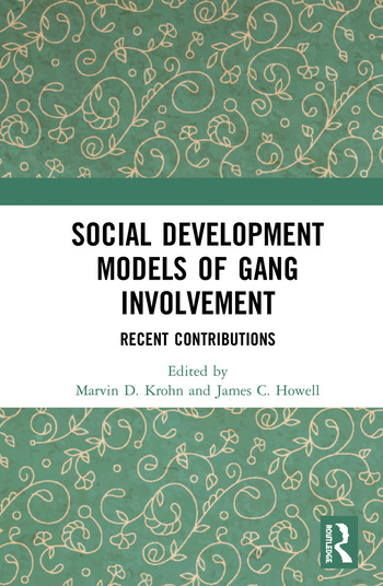 Social Development Models of Gang Involvement Recent Contributions book cover