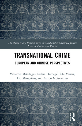 Transnational Crime European and Chinese Perspectives book cover