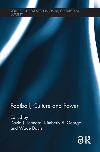 Football, Culture and Power book cover
