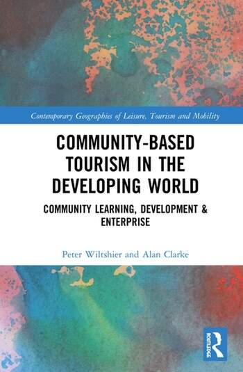 Community-Based Tourism in the Developing World Community Learning, Development & Enterprise book cover