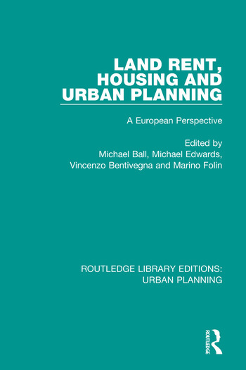 Land Rent, Housing and Urban Planning A European Perspective book cover