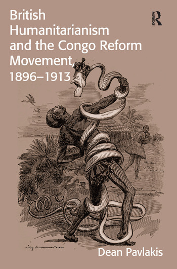 British Humanitarianism and the Congo Reform Movement, 1896-1913 book cover