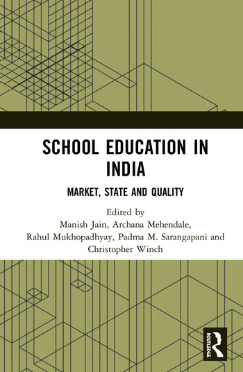 School Education in India Market, State and Quality book cover