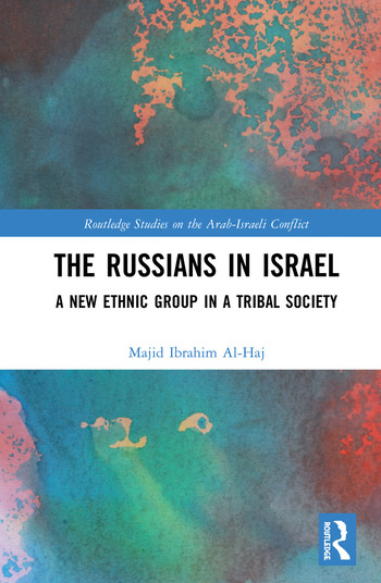 The Russians in Israel A New Ethnic Group in a Tribal Society book cover