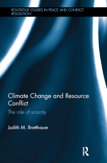 Climate Change and Resource Conflict The Role of Scarcity book cover