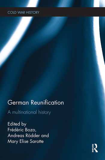 German Reunification A Multinational History book cover