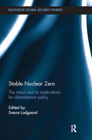 Stable Nuclear Zero The Vision and its Implications for Disarmament Policy book cover