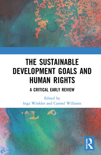 The Sustainable Development Goals and Human Rights A Critical Early Review book cover