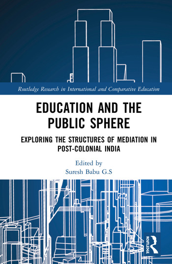 Education and the Public Sphere Exploring the Structures of Mediation in Post-Colonial India book cover