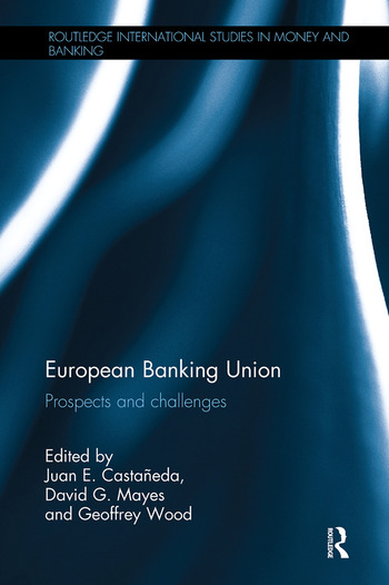 European Banking Union Prospects and challenges book cover