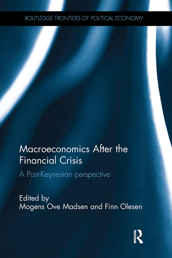 Macroeconomics After the Financial Crisis A Post-Keynesian perspective book cover