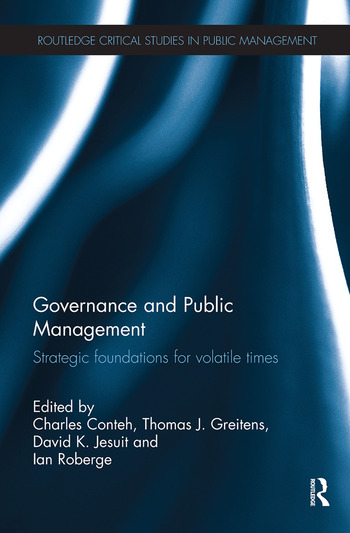 Governance and Public Management Strategic Foundations for Volatile Times book cover