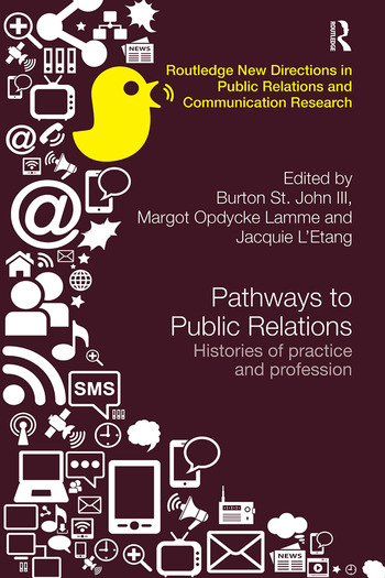 Pathways to Public Relations Histories of Practice and Profession book cover