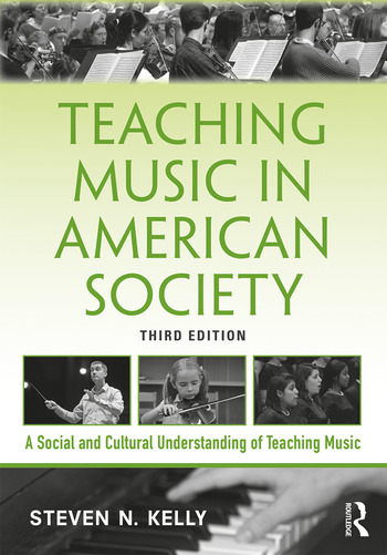 Teaching Music in American Society A Social and Cultural Understanding of Teaching Music book cover