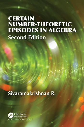 Certain Number-Theoretic Episodes In Algebra, Second Edition book cover