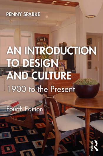 An Introduction to Design and Culture 1900 to the Present book cover