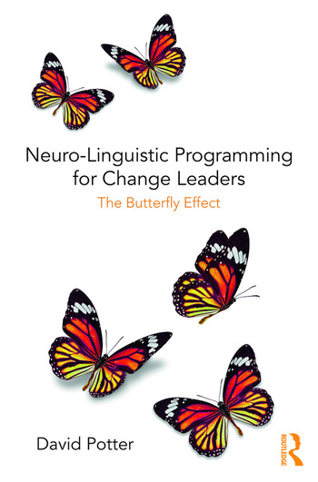 Neuro-Linguistic Programming for Change Leaders The Butterfly Effect book cover