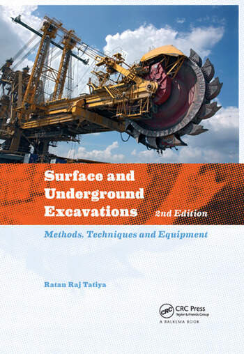 Surface and Underground Excavations Methods, Techniques and Equipment book cover