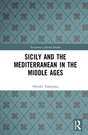 Sicily and the Mediterranean in the Middle Ages book cover