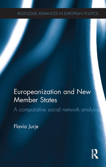 Europeanization and New Member States A Comparative Social Network Analysis book cover