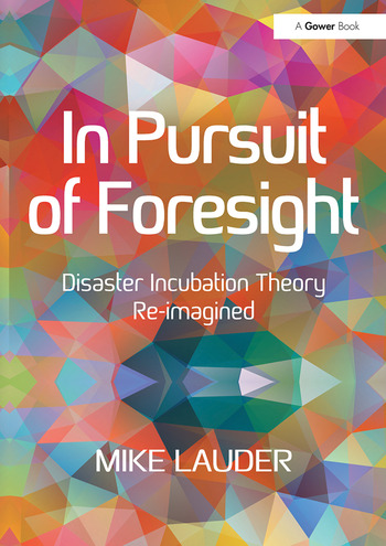 In Pursuit of Foresight Disaster Incubation Theory Re-imagined book cover