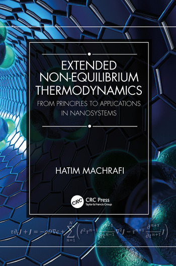 Extended Non-Equilibrium Thermodynamics From Principles to Applications in Nanosystems book cover