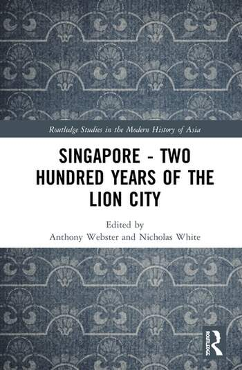 Singapore – Two Hundred Years of the Lion City book cover