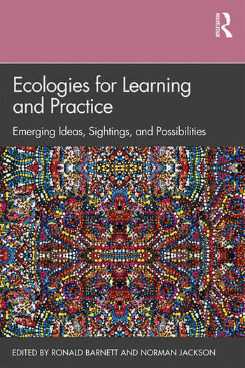 Ecologies for Learning and Practice Emerging Ideas, Sightings and Possibilities book cover