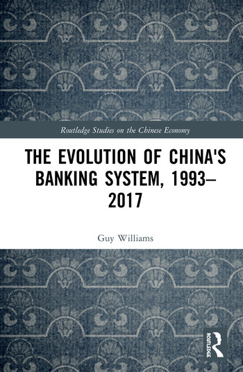 The Evolution of China's Banking System, 1993–2017 book cover