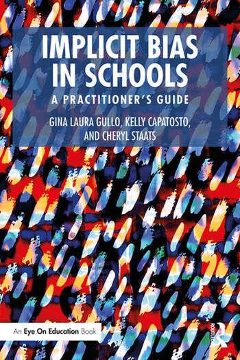 Implicit Bias in Schools A Practitioner's Guide book cover