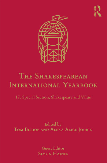 The Shakespearean International Yearbook 17: Special Section, Shakespeare and Value book cover
