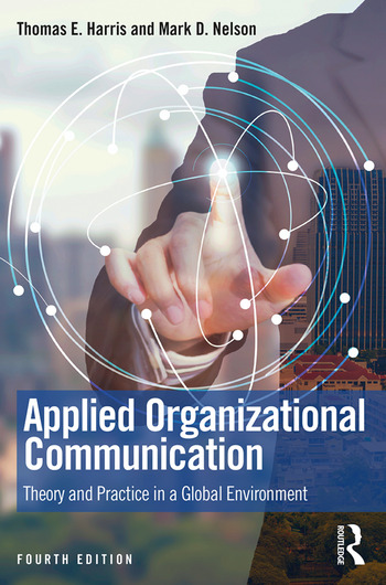 Applied Organizational Communication Theory and Practice in a Global Environment book cover