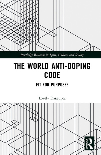 The World Anti-Doping Code Fit for Purpose? book cover