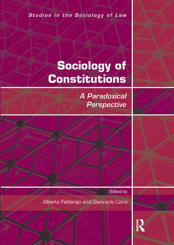 Sociology of Constitutions A Paradoxical Perspective book cover