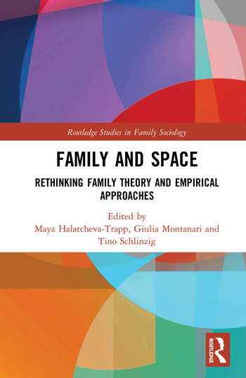 Family and Space Rethinking Family Theory and Empirical Approaches book cover