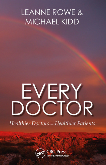 Every Doctor Healthier Doctors = Healthier Patients book cover