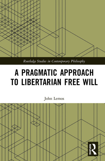 A Pragmatic Approach to Libertarian Free Will book cover