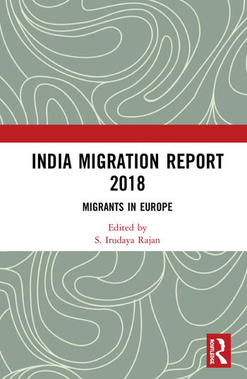 India Migration Report 2018 Migrants in Europe book cover