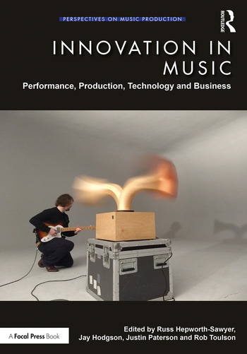 Innovation in Music Performance, Production, Technology, and Business book cover